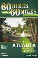 60 Hikes Within 60 Miles:  Including Marietta, Lawrenceville, and Peachtree City