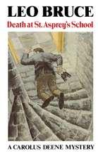 Death at St. Asprey's School a Carolus Deene Mystery