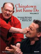 Chinatown Jeet Kune Do, Volume 2:  Training Methods of Bruce Lee's Martial Art