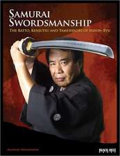 Samurai Swordsmanship:  The Batto, Kenjutsu, and Tameshiri of Eishin-Ryu