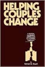 Stuart, R: Helping Couples Change