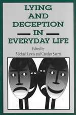 Lying and Deception in Everyday Life