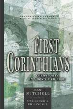 The Book of 1 Corinthians:  Christianity in a Hostile Culture