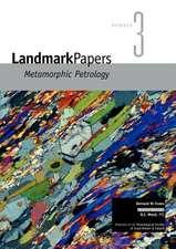 Landmark Papers 3:  Metamorphic Petrology