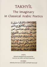Takhyil:  The Imaginary in Classical Arabic Poetics