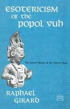 "Esotericism of the ""Popol Vuh"""