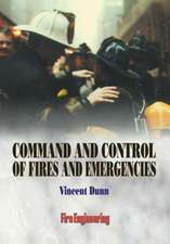 Command and Control of Fires and Emergencies