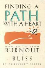 Finding a Path with a Heart:  Eknath Easwaran on St. Francis, St. Augustine, St. Paul, and Mother Teresa Second Edition