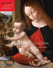 The Kress Collection at the Denver Art Museum