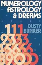 Numerology, Astrology, and Dreams