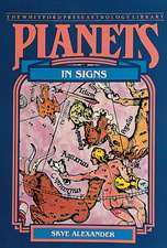 Alexander, S: Planets in Signs