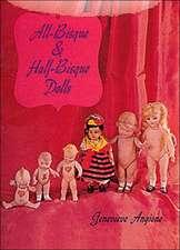 All-Bisque & Half-Bisque Dolls