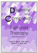 Diversity and Complexity in Feminist Therapy