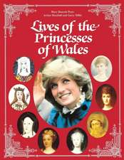 Lives of the Princesses of Wales