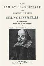 The Family Shakespeare, Volume Three, the Histories