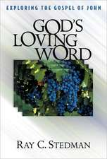 God's Loving Word - John