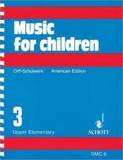 Music for Children, Upper Elementary, Volume 3