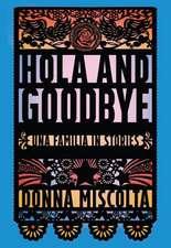 Hola and Goodbye