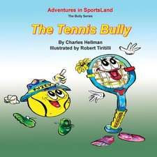 The Tennis Bully:  The Card-Counters' Bible, and Complete Winning Guide