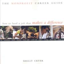 Nonprofit Career Guide:  How to Land a Job That Makes a Difference