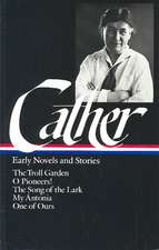 Cather:  Early Novels and Stories