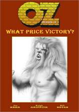 Oz:  What Price Victory?