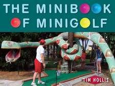 The Minibook of Minigolf