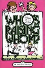 Who's Raising Whom?