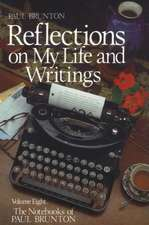 Reflections on My Life and Writing:  Notebooks