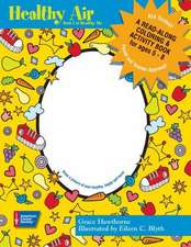 """Healthy Air: """"A Read-along Coloring and Activity Book"""""""
