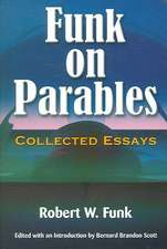 Funk on Parables:  Collected Essays