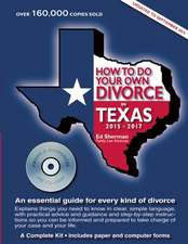 How to Do Your Own Divorce in Texas:  An Essential Guide for Every Kind of Divorce