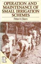 The Operation and Maintenance of Small Irrigation Schemes