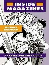 Inside Magazines:  A Career Builder's Guide