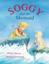 Moran, P: Soggy and the Mermaid
