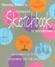 Wendy Baker's Compact Sketchbook of Accessories:  Enjoy Making Your Own Curtains