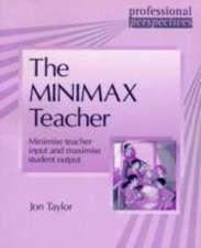 Professional Perspectives: Minimax Teacher