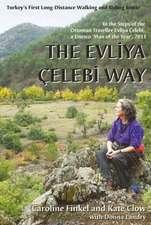 The Evliya Celebi Way