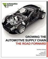Growing the Automotive Supply Chain:  The Road Forward