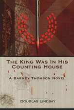 King Was in His Counting House: A Barney Thomson Novel