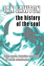 The History of the Soul