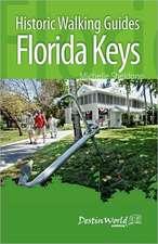 Historic Walking Guides Florida Keys