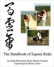 The Handbook of Equine Reiki
