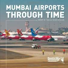 Mumbai Airports Through Time