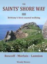 Mewes, W: The Saints' Shore Way