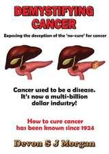 Demystifying Cancer