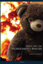 Teddy and the Hordesmen's Master