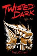 Twisted Dark Volume 2