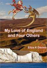 My Love of England and Four Others