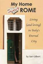 My Home Sweet Rome